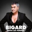 Jean-Marie Bigard « Nous les femmes »