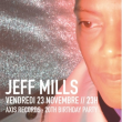 Soirée Axis : 20th birthday party with Jeff Mills à Paris @ La Machine du Moulin Rouge - Billets & Places