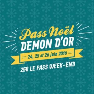 FESTIVAL DEMON D'OR 2016 - PASS NOEL