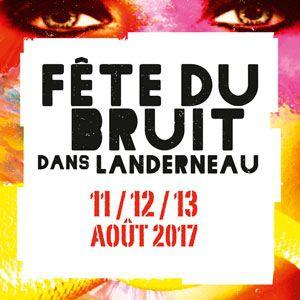 Fête du bruit dans Landerneau 2017-Placebo, Marilyn Manson, Trust @ Les Jardins de la Palud - LANDERNEAU