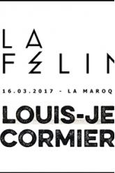 LOUIS JEAN CORMIER + LA FELINE + 1ère partie