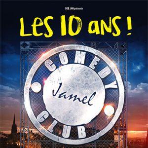 Spectacle LE JAMEL COMEDY CLUB FÊTE SES 10 ANS