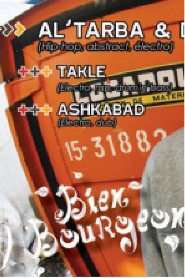 Al'Tarba + Dj Nix'On + Ashkabad + Takle @ EVE - Saint Martin d'Hères