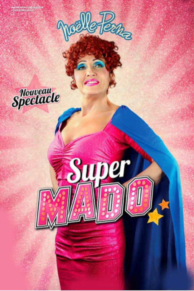 NOELLE PERNA - SUPER MADO @ Grand Angle - VOIRON