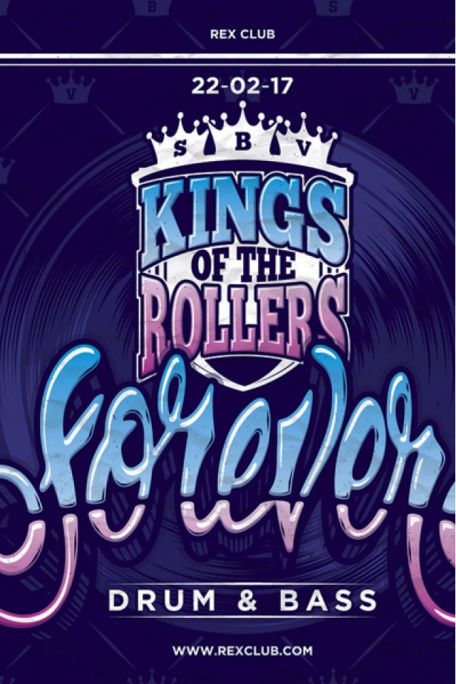 Billets FOREVER DNB : KINGS OF THE ROLLERS - Le Rex Club