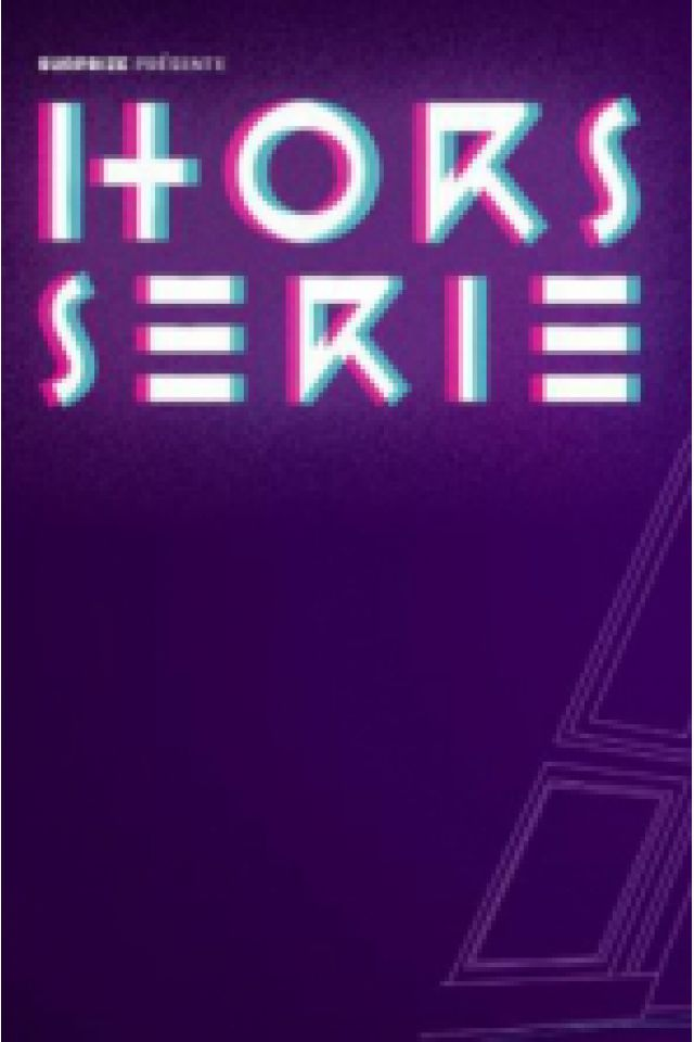 Soirée Hors série #1