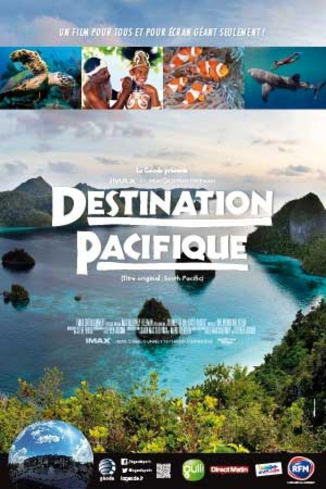 Billets Destination Pacifique - La Géode