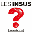 Concert LES INSUS à Montpellier @ ARENA - Billets & Places