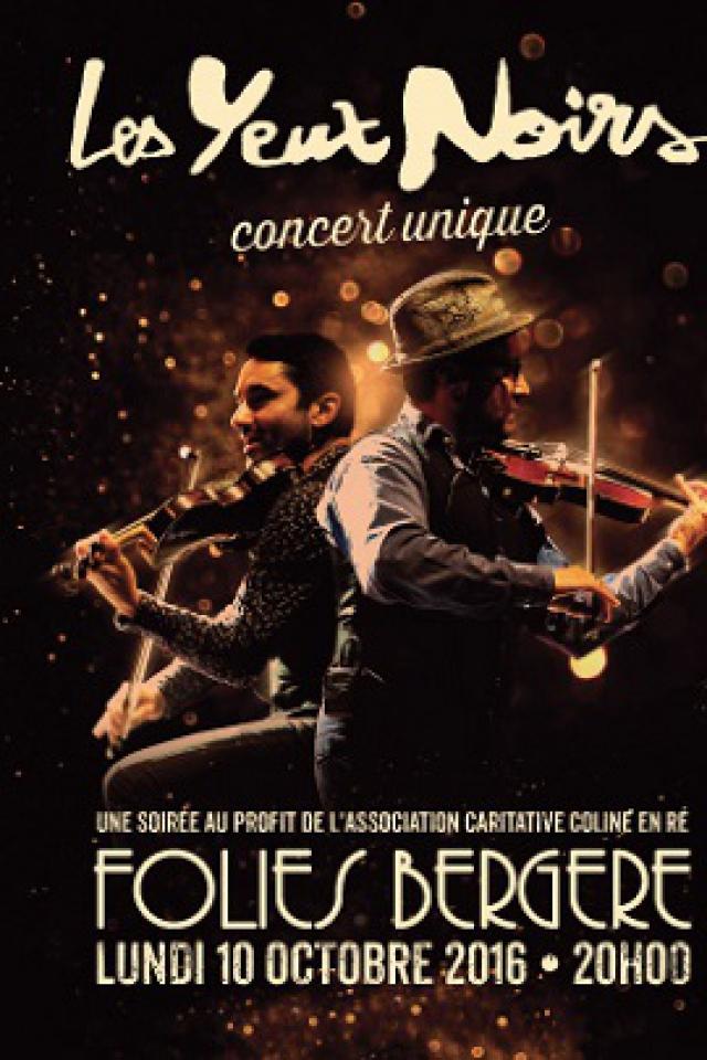 LES YEUX NOIRS et leurs invités @ Théâtre des Folies Bergère - Paris