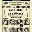 Soirée MY LOVE IS UNDERGROUND LABEL NIGHT @ Le Batofar, Paris - 25 Janvier 2013