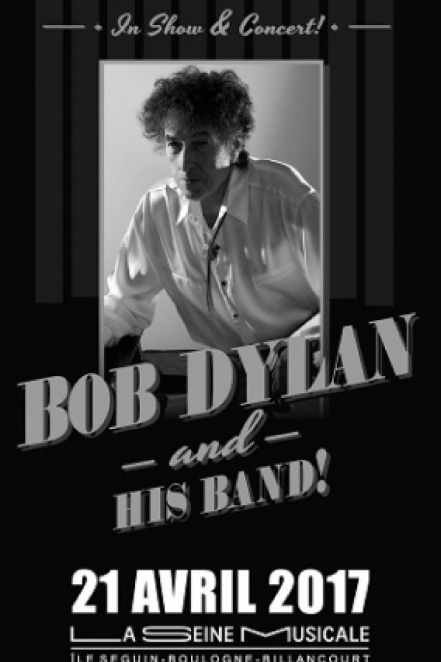 Concert BOB DYLAN AND HIS BAND !