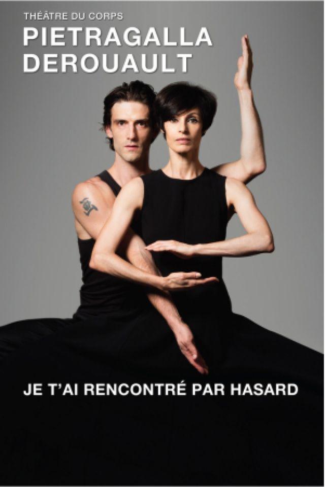 JE T'AI RENCONTRE PAR HASARD (PIETRAGALLA-DEROUAULT)  @ BOCAPOLE - Espace Europe - Bressuire