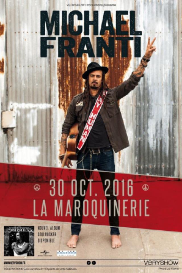 MICHAEL FRANTI @ La Maroquinerie - PARIS