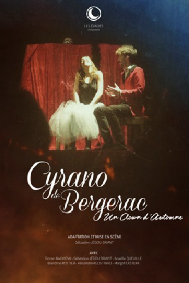 """CYRANO DE BERGERAC """"Un clown d'automne"""" @ Le Funambule Montmartre - PARIS"""