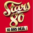 STARS 80 - 10 ANS DÉJÀ!