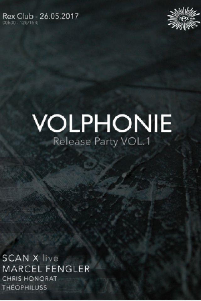 VOLPHONIE RELEASE PARTY  @ Le Rex Club - PARIS