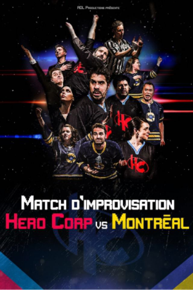 Spectacle HERO CORP VS MONTREAL à MONTPELLIER @ Le Corum - Billets & Places