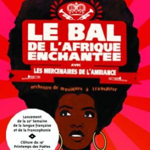 Concert LE BAL DE L'AFRIQUE ENCHANTÉE