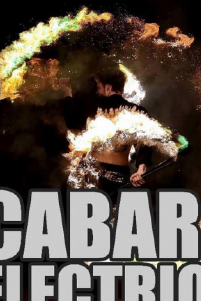 Cabaret Electrique - Revue n°4 @ Cirque Electrique - PARIS