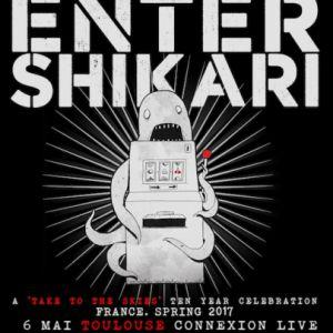 ENTER SHIKARI @ Connexion Live - Toulouse