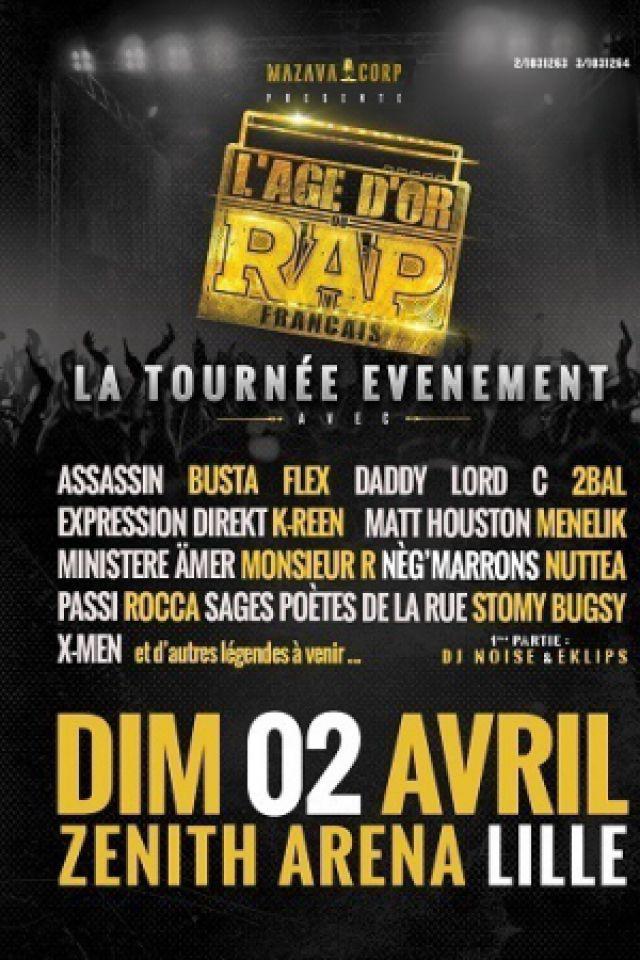 L'ÂGE D'OR DU RAP FRANCAIS @ Zénith Arena  - LILLE