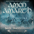 Concert AMON AMARTH + DARK TRANQUILITY + OMNIUM GATHERUM