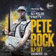 Soirée So Miles Party : PETE ROCK DJ-SET / DJ JIM / Rocé à PARIS @ DJOON - Billets & Places