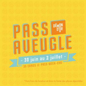 Carte FESTIVAL DEMON D'OR 2017 - PASS AVEUGLE