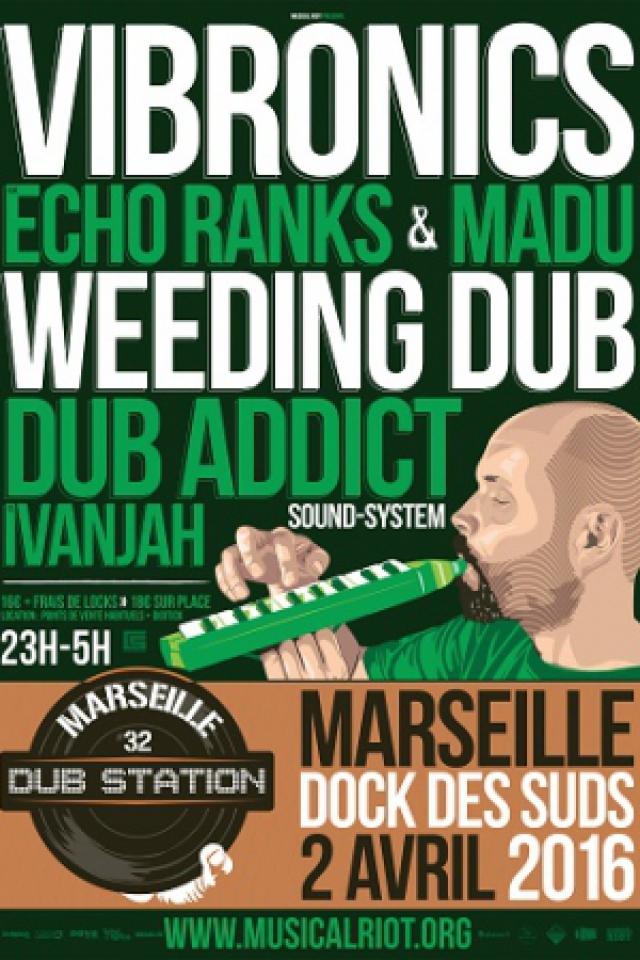 Soirée MARSEILLE DUB STATION 32 @ Docks des suds - Billets & Places