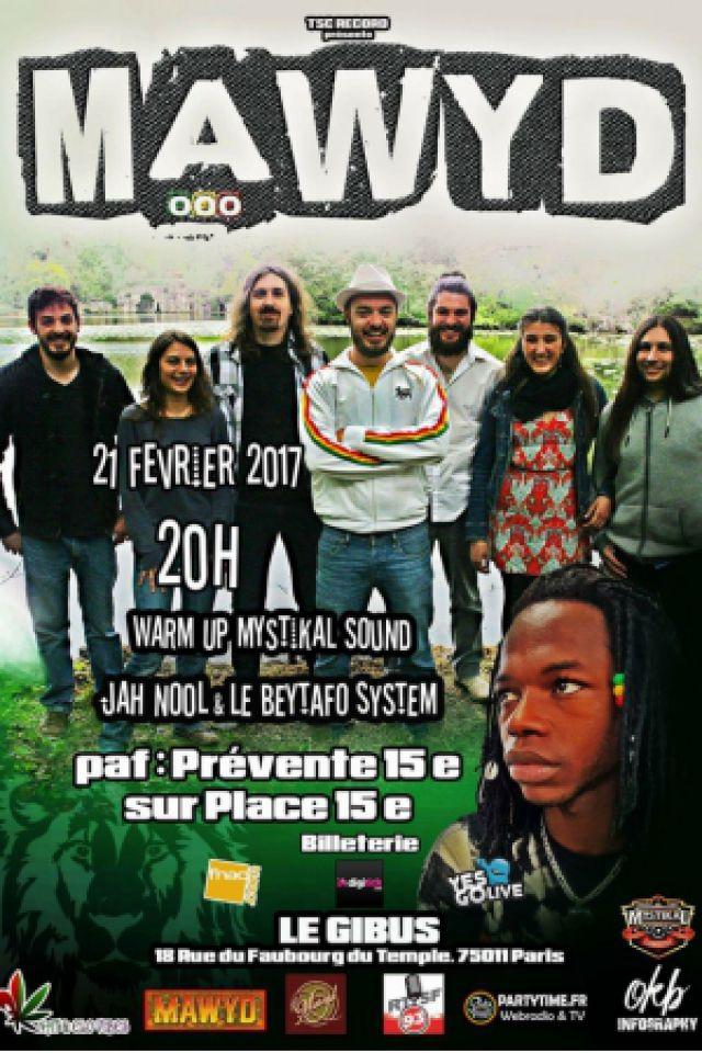 Mawyd + Jah Nool @ Le Gibus  - PARIS