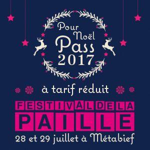 FESTIVAL DE LA PAILLE 2017 - PASS PROMO 2 JOURS @ METABIEF - MÉTABIEF