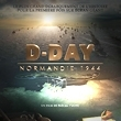 D-DAY - Normandie 1944