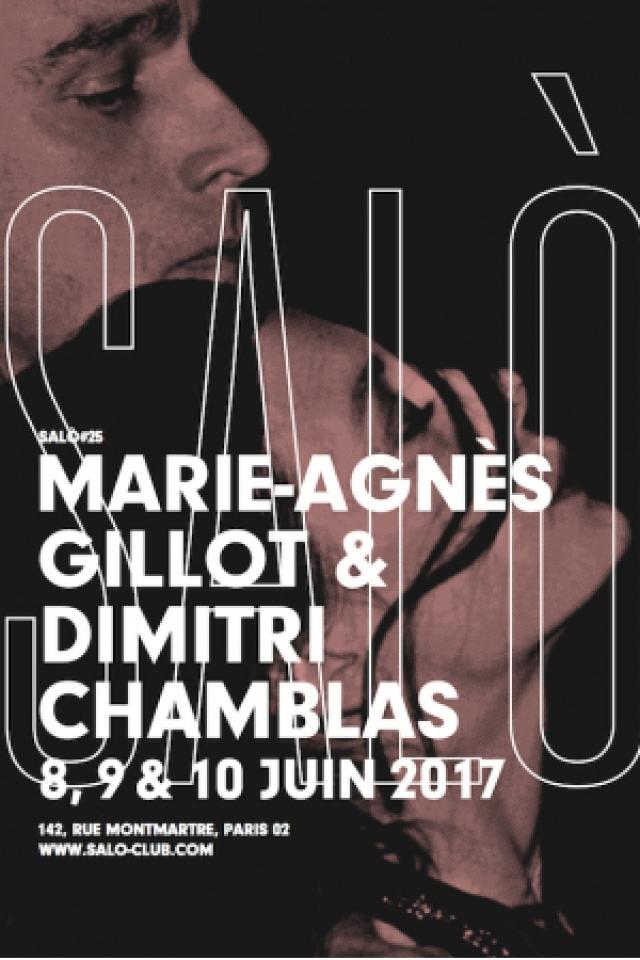 SALÒ #25 : DIMITRI CHAMBLAS & MARIE-AGNES GILLOT @ SALÒ - PARIS