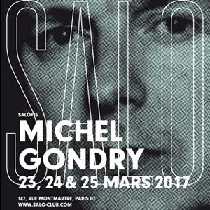 SALÒ #15 : Michel Gondry / Mona Paris  @ SALÒ - PARIS
