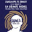 Guillaume de Chassy est l'invité de La Grande Vocale