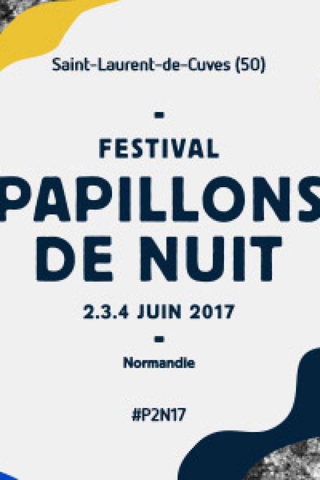Festival Papillons de Nuit - Billet 1 Jour Vendredi @ Site du Festival - Saint Laurent de Cuves