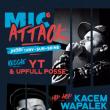 MIC ATTACK #6