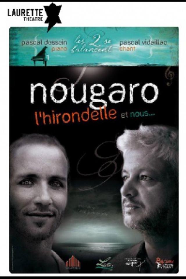 Nougaro, l'hirondelle et nous  @ LAURETTE THEATRE - PARIS