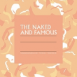 Concert THE NAKED AND FAMOUS