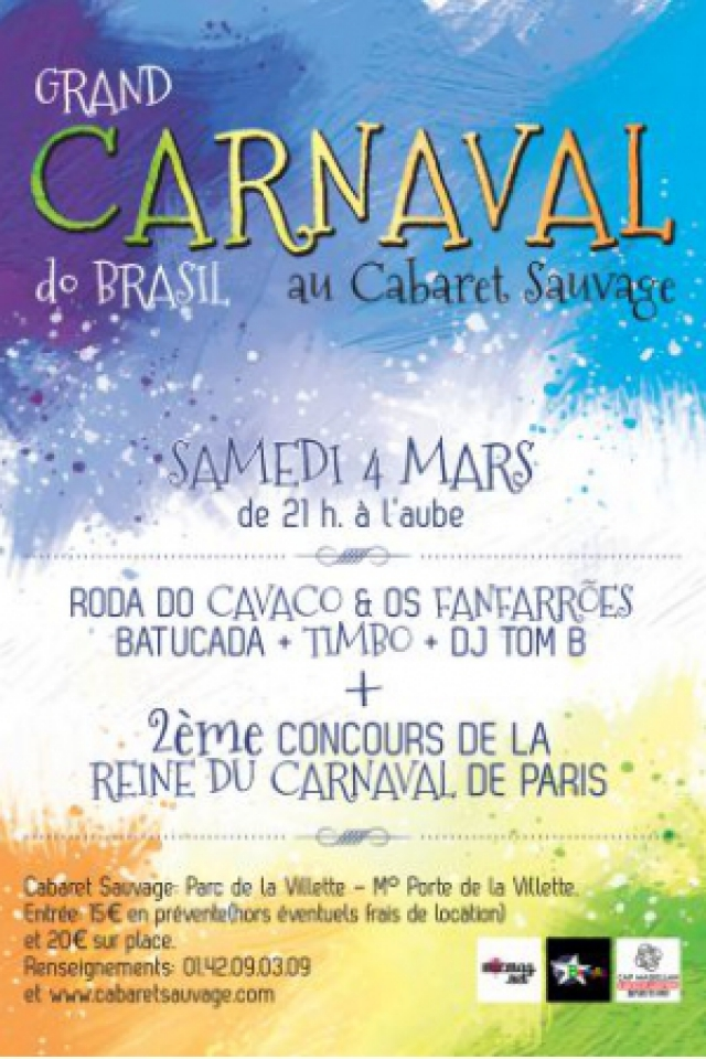 GRAND CARNAVAL DO BRASIL @ Cabaret Sauvage - Paris