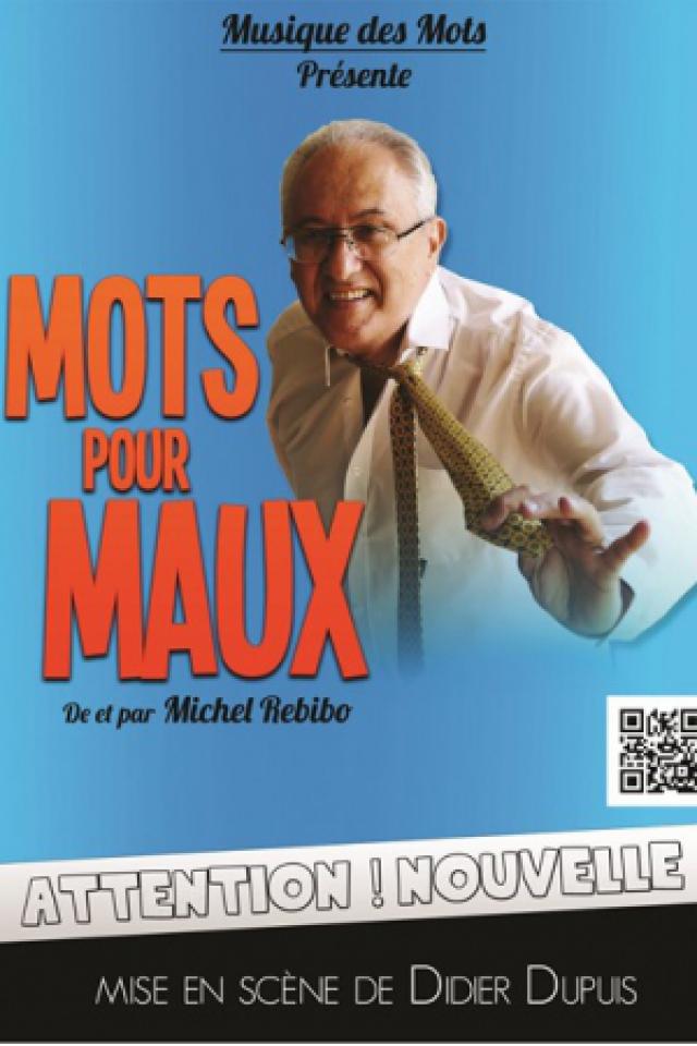 Michel Rebibo dans Mots pour maux @ THEATRE ATHENA - NICE