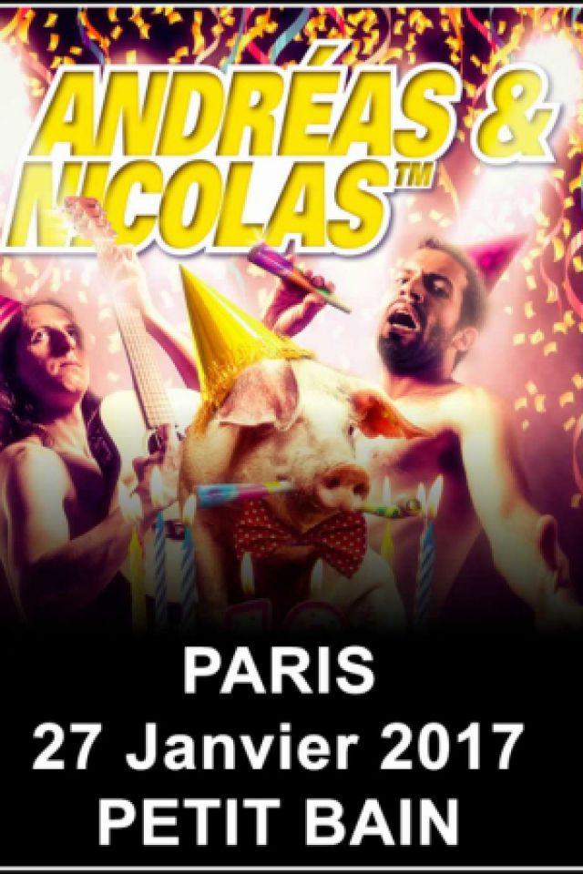 Concert ANDREAS & NICOLAS + MONONC' SERGE à PARIS @ Petit Bain - Billets & Places