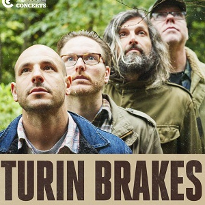 Concert TURIN BRAKES