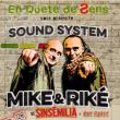 MIKE ET RIKE (SINSEMILIA) en Sound System + 1ère partie