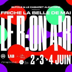 Festival LE B:ON AIR # PASS 1 SOIR # VENDREDI