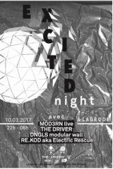 Soirée EXCITED NIGHT À LA GÉODE w/ MÖD3RN LIVE, DNGLS LIVE, THE DRIVER A