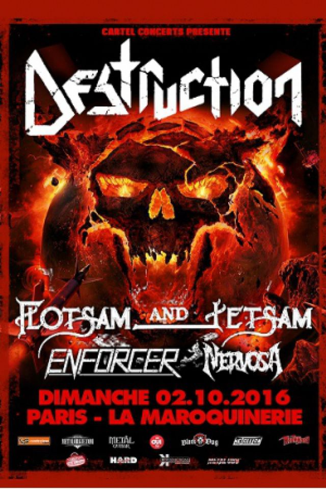 Billets DESTRUCTION + FLOTSAM & JETSAM + ENFORCER + NERVOSA - La Maroquinerie