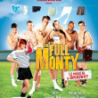 THE FULL MONTY, Le Musical (Version Fr)