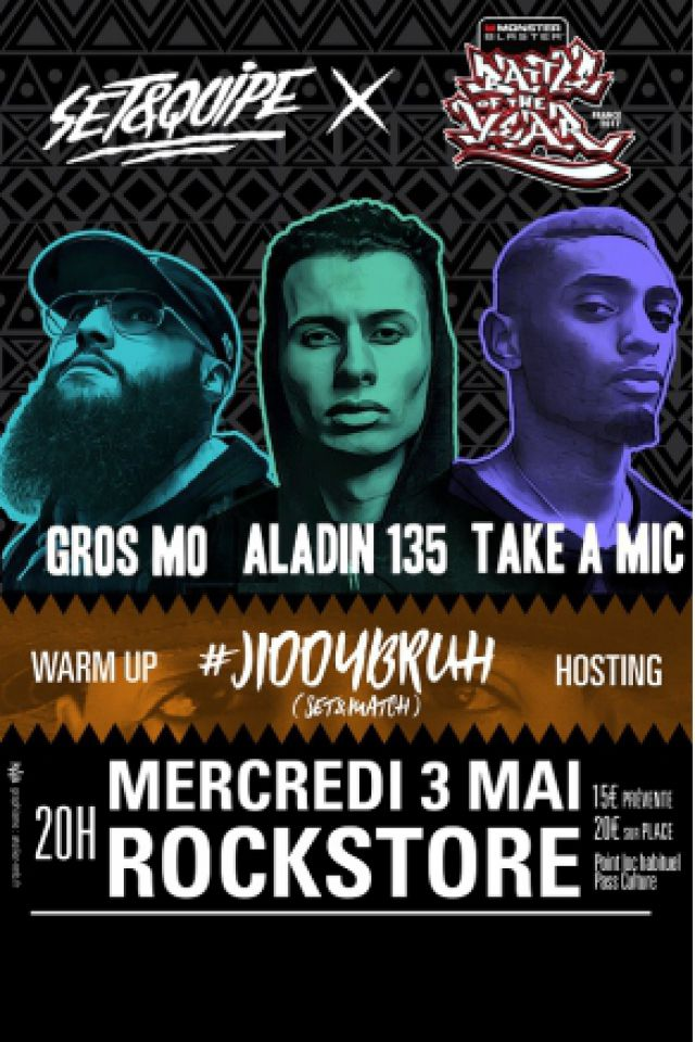 Take A Mic/Aladin 135/Gros Mo/JiddyBruh (Set&Match) DJ Set & Host @ Le Rockstore - Montpellier