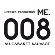 Concert ME.008 PASS WEEK END à Paris @ Cabaret Sauvage - Billets & Places